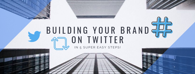 Grow Your Brand on Twitter in 5 Easy Steps!