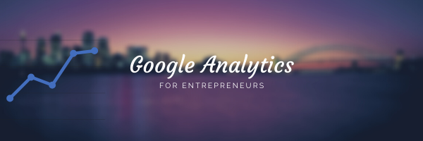 Google Analytics meets Entrepreneurship