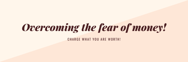 Overcoming The Fear Of Earning Money
