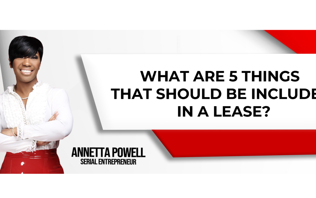 What are 5 Things that Should be Included in a Lease?